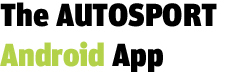The AUTOSPORT Android App